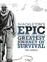 Shackleton's Epic: Recreating the...