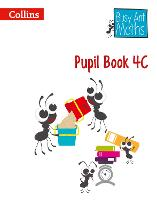 Busy Ant Maths - Pupil Book 4c: Pupil...