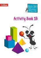 Busy Ant Maths - Year 1 Activity Book 1B