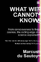 What We Cannot Know: From...