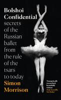 Bolshoi Confidential: Secrets of the...