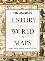 History of the World in Maps: The ...