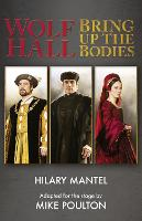 Wolf Hall & Bring Up the Bodies: RSC...