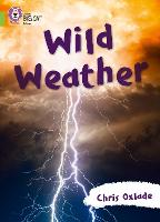 Wild Weather: Band 11/Lime (Collins...