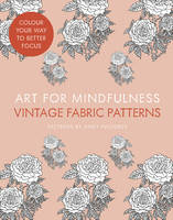 Art for Mindfulness: Vintage Fabric...