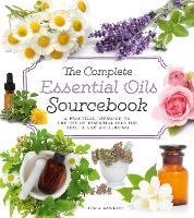 The Complete Essential Oils...