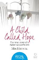 A Child Called Hope: The True Story ...