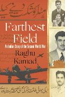 Farthest Field: An Indian Story of ...