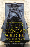 Letter to an Unknown Soldier: A New...