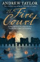 The Fire Court: A gripping historical...