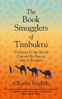 The Book Smugglers of Timbuktu: The...