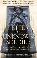 Letter to an Unknown Soldier: If You...