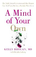 A Mind of Your Own: What Women Can Do...