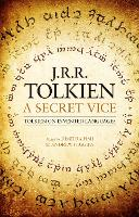A Secret Vice: Tolkien on Invented...