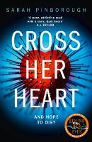 Cross Her Heart: The gripping new...