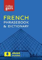 Collins Gem French Phrasebook and...