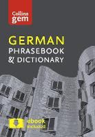 Collins Gem German Phrasebook and...