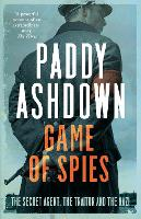 Game of Spies: The Secret Agent, the...