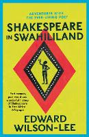 Shakespeare in Swahililand: ...