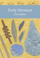 Early Humans (Collins New Naturalist...