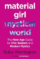 Material Girl, Mystical World: The...