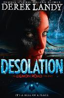 Desolation (the Demon Road Trilogy,...