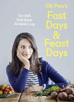 Fast Days and Feast Days: Eat Well....
