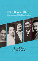 My Dear Ones: One Family and the ...