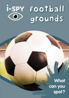 i-SPY Football Grounds: What Can You...
