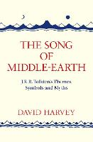 The Song of Middle-Earth: J. R. R....