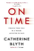 On Time: Finding Your Pace in a World...