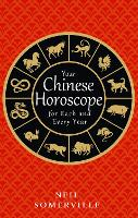 Your Chinese Horoscope for Each and...