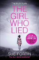 The Girl Who Lied: A Gripping...