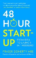 48-Hour Start-Up: From Idea to Launch...