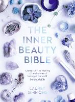 The Inner Beauty Bible: Mindful...