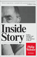 Inside Story: Politics, Intrigue and...