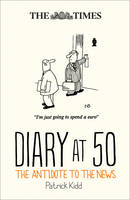 The Times Diary at 50: The Antidote ...