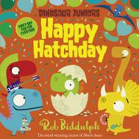 Happy Hatchday (Dinosaur Juniors, ...