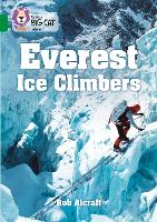 Everest Ice Climbers: Band 15/Emerald...