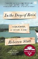 In the Days of Rain: SHORTLISTED FOR...