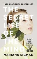 The Secret Life of the Mind: How Our...