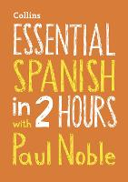 Essential Spanish in 2 hours with ...
