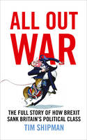All Out War: The Full Story of How...