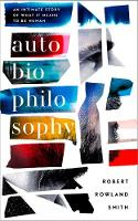 AutoBioPhilosophy: An intimate story...