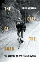 The Call of the Road: The History of...