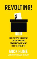 The Revolting!: How the Establishment...