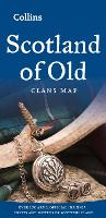 Scotland of Old: Clans Map of ...