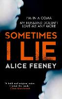 Sometimes I Lie: A psychological...