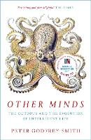 Other Minds: The Octopus and the...