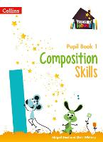 Composition Skills Pupil Book 1...